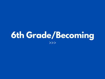 2 6th Grade_Becoming
