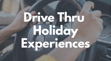 Drive Thru Holiday Experiences