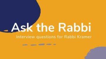 Ask the Rabbi!